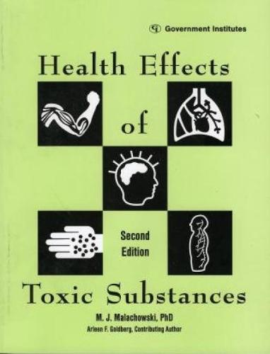 Health Effects of Toxic Substances (Paperback)