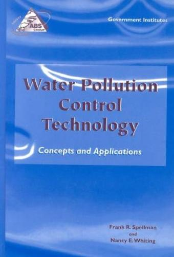 Water Pollution Control Technology: Concepts and Applications (Hardback)