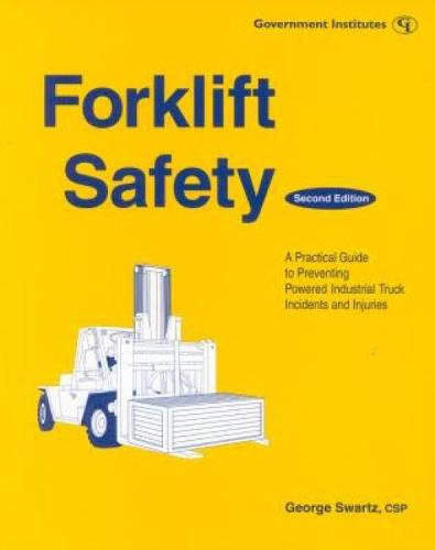 Forklift Safety: A Practical Guide to Preventing Powered Industrial Truck Incidents and Injuries (Paperback)