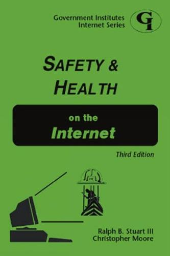 Safety and Health on the Internet (Paperback)
