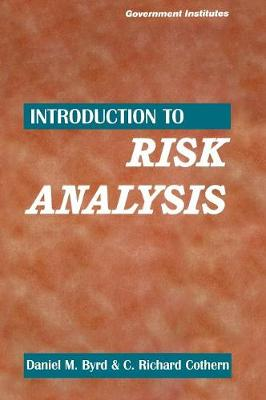 Introduction to Risk Analysis: A Systematic Approach to Science-Based Decision Making (Hardback)