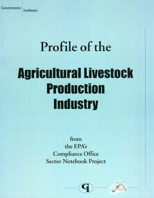 Profile of the Agricultural Livestock Production Industry (Paperback)