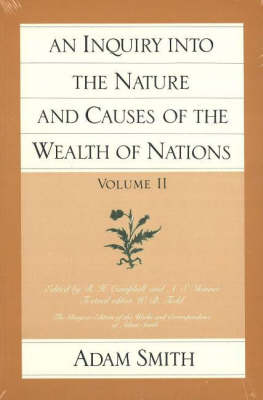 An Inquiry into the Nature and Causes of the Wealth of Nations: v. 2 (Paperback)