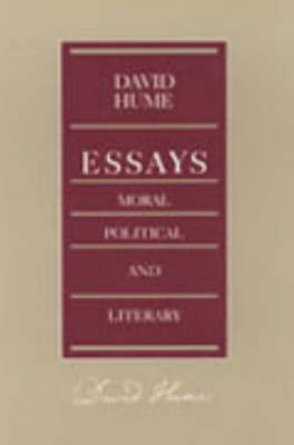 Essays -- Moral Political & Literary (Paperback)