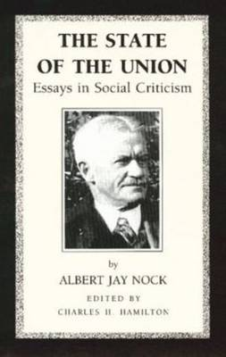 The State of the Union: Essays in Social Criticism (Paperback)