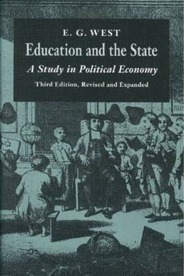 Education & the State, 3rd Edition: A Study in Political Economy (Paperback)