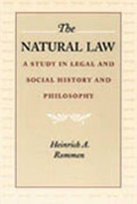 The Natural Law: A Study in Legal and Social History and Philosophy (Hardback)