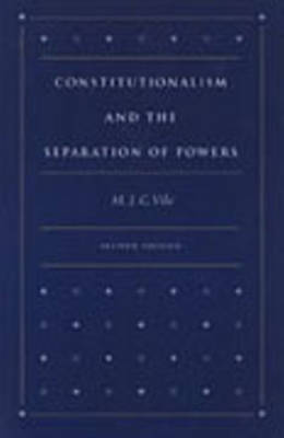 Constitutionalism and the Separation of Powers (Hardback)