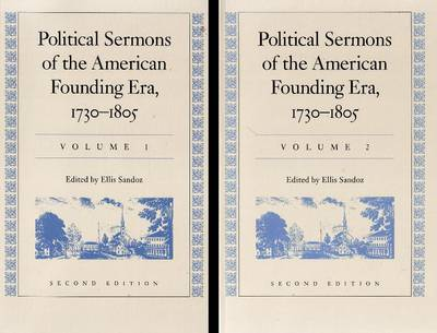 Political Sermons of the American Founding Era, 1730-1805: v. 1 & 2 (Hardback)