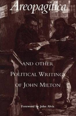 Areopagitica: and Other Political Writings of John Milton (Paperback)