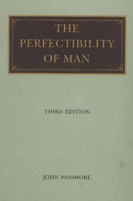 Perfectibility of Man, 3rd Edition (Paperback)
