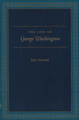 The Life of George Washington (Paperback)
