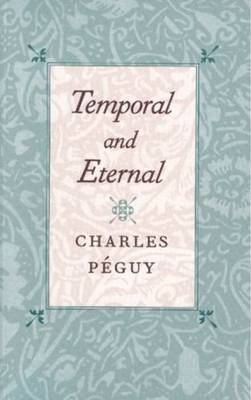 Temporal and Eternal (Paperback)