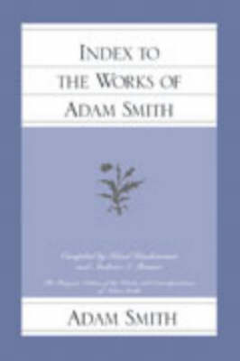 Index to the Works of Adam Smith (Paperback)