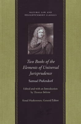 Two Books of the Elements of Universal Jurisprudence (Paperback)