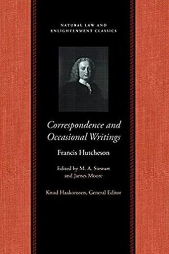 Correspondence & Occasional Writings of Francis Hutcheson (Hardback)