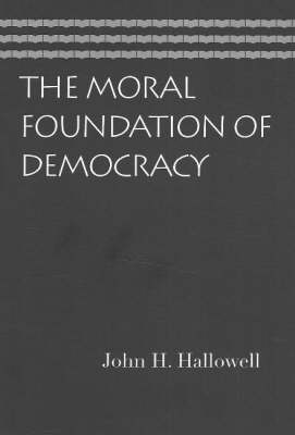 Moral Foundation of Democracy (Paperback)