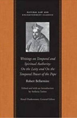 On Temporal & Spiritual Authority: On the Laity and on the Temporal Power of the Pope (Hardback)