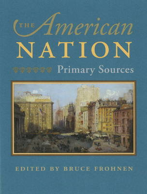 American Nation: Primary Sources (Hardback)