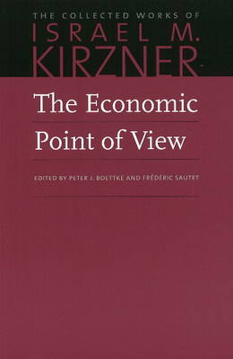 Economic Point of View: v. 1: An Essay in the History of Economic Thought (Hardback)