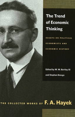 Trend of Economic Thinking: Essays on Political Economists and Economic History (Paperback)