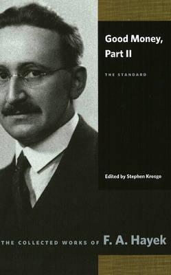 Good Money: Part II: The Standard (Paperback)