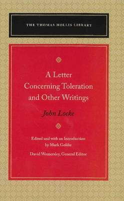 A Letter Concerning Toleration & Other Writings (Hardback)