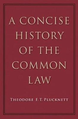 A Concise History of the Common Law (Hardback)