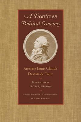 Treatise on Political Economy (Hardback)