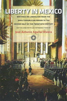 Liberty in Mexico (Hardback)