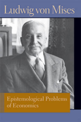 Epistemological Problems of Economics (Paperback)