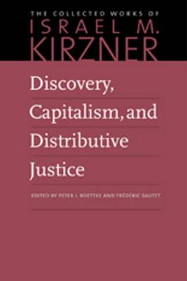 Discovery, Capitalism & Distributive Justice (Hardback)