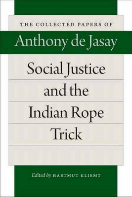 Social Justice & the Indian Rope Trick (Hardback)