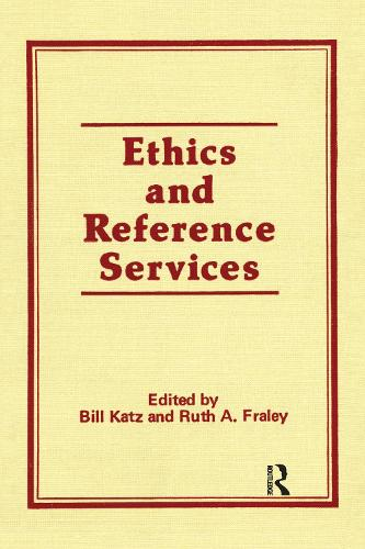 Ethics and Reference Services (Hardback)