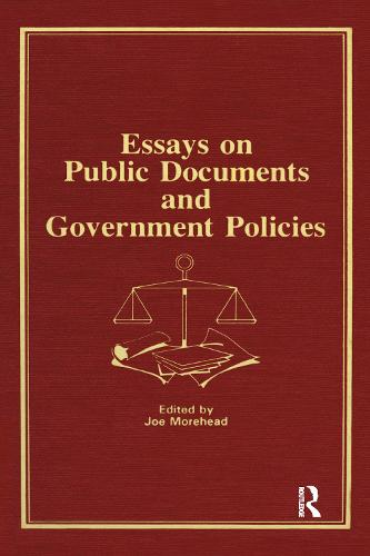 Essays on Public Documents and Government Policies (Hardback)