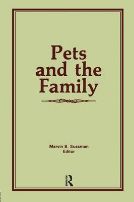 Pets and the Family (Hardback)