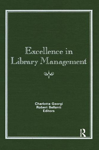 Excellence in Library Management (Hardback)