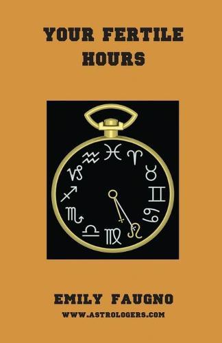 Your Fertile Hours (Paperback)