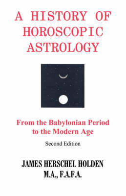History of Horoscopic Astrology (Paperback)