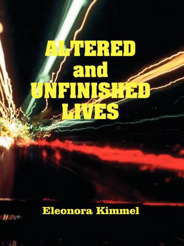 Altered and Unfinished Lives (Paperback)