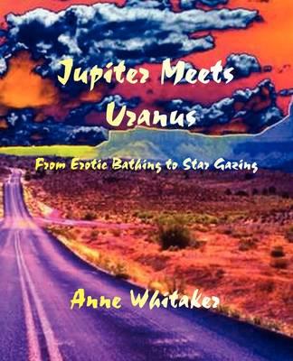 Jupiter Meets Uranus (Paperback)