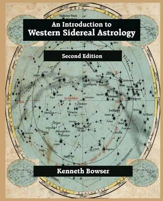 An Introduction to Western Sidereal Astrology (Paperback)