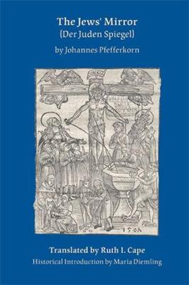 Jews' Mirror - Medieval and Renaissance Texts and Studies Series (Acmrs) (Hardback)