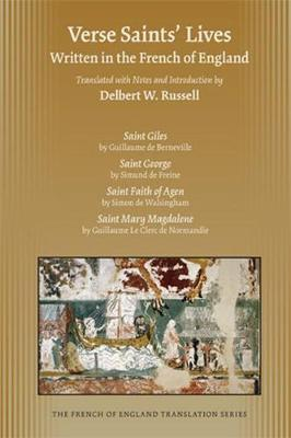 Verse Saints' Lives: Written in the French of England - Medieval and Renaissance Texts and Studies 431 (Hardback)