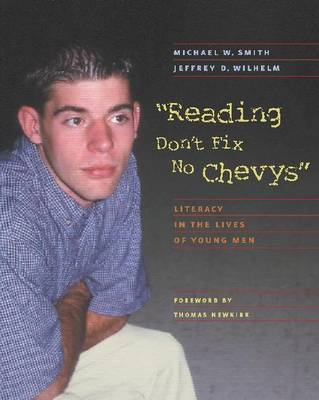 Reading Don't Fix No Chevy's: Literacy in the Lives of Young Men (Paperback)