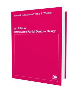 An Atlas of Removable Partial Denture Design (Hardback)