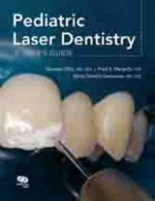 Pediatric Laser Dentistry (Hardback)