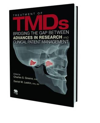 Treatment of TMDs: Bridging the Gap Between Advances in Research and Clinical Patient Management (Hardback)