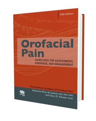 Orofacial Pain: Guidelines for Assessment, Diagnosis and Management (Hardback)