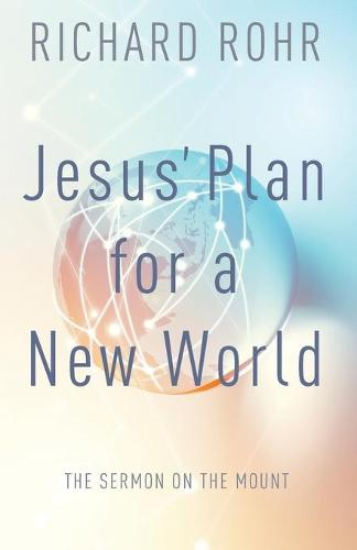 Jesus' Plan for a New World (Paperback)